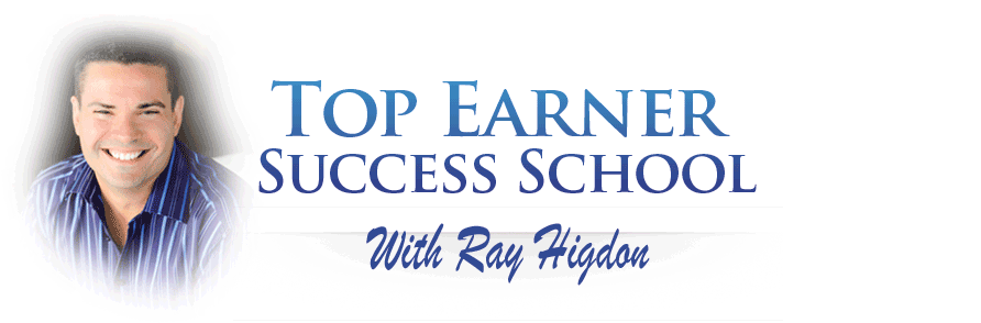 Top Earner Success School With Ray Higdon