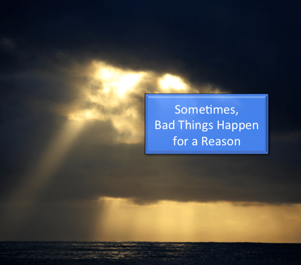 Bbad Things Happen: [VIDEO] Sometimes, Bad Things Happen For A Reason