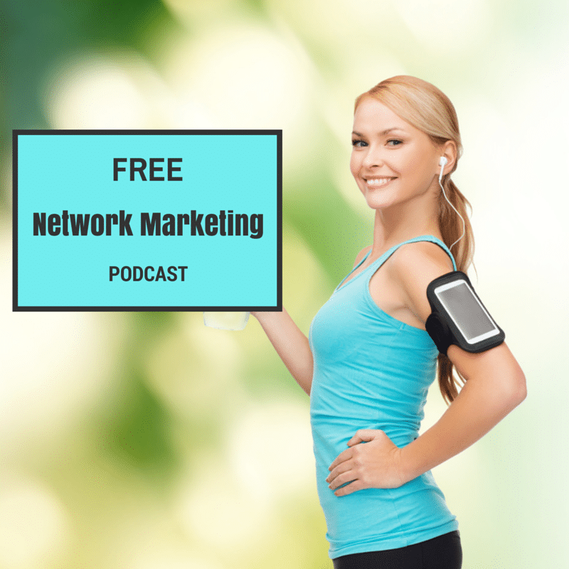 network marketing podcast