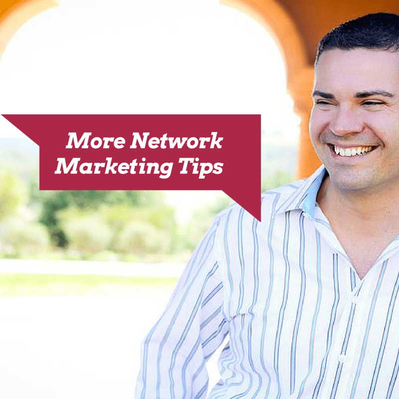 More Network Marketing Tips