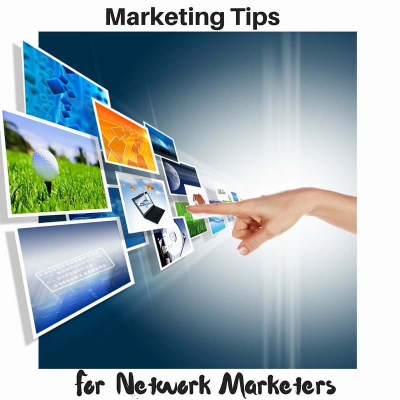 Marketing tips to grow your network marketing business malvernweather Choice Image