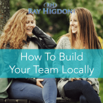 MLM Tips on Building a Local Team