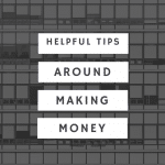 Make More Money with These Tips