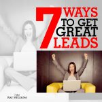 Seven Ways to Get More Leads Quickly