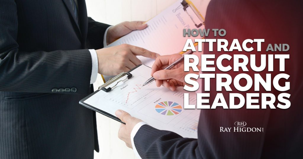 How to Attract and Recruit Strong MLM Leaders