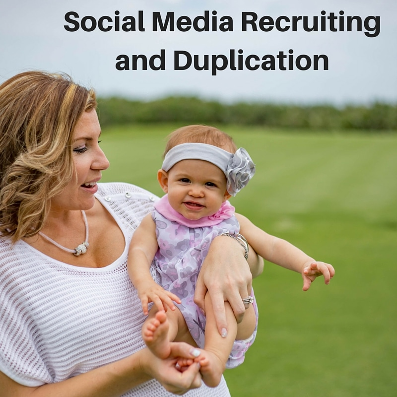 Social Media Recruiting and Network Marketing Duplication