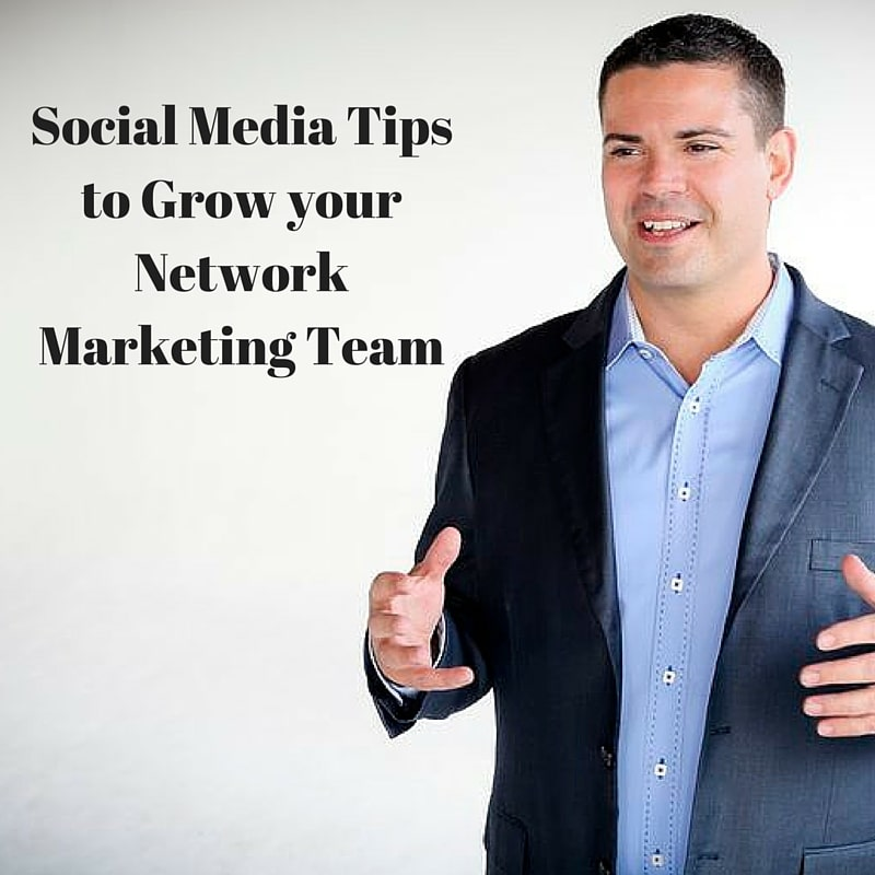 Social Media Tips to Grow your MLM