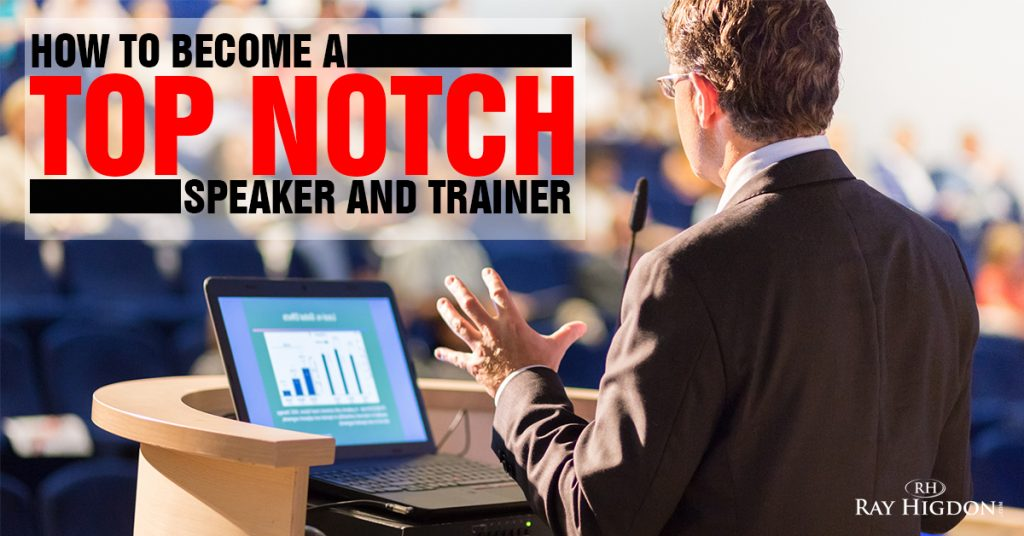 How to Become a Top Notch Network Marketing Speaker and Trainer
