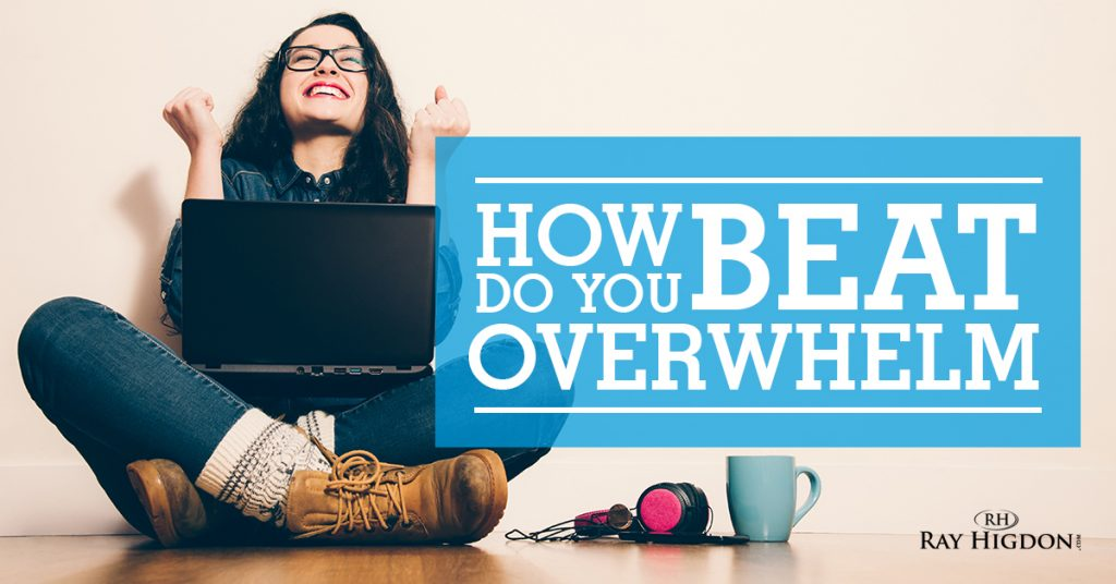 How to Handle Feeling Overwhelmed as a Network Marketer