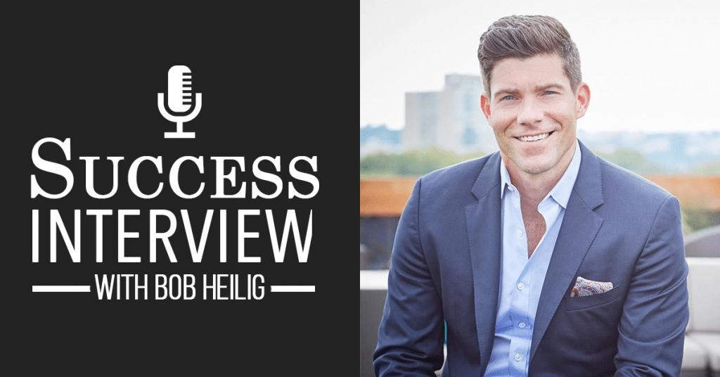 Bob Heilig: High Six Figure Success Story