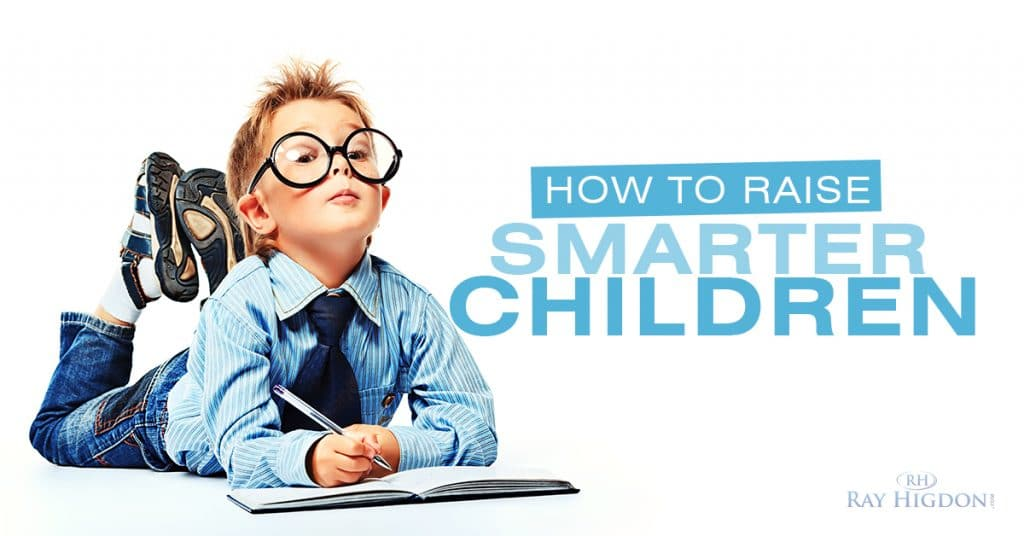 How to Raise Smarter Children