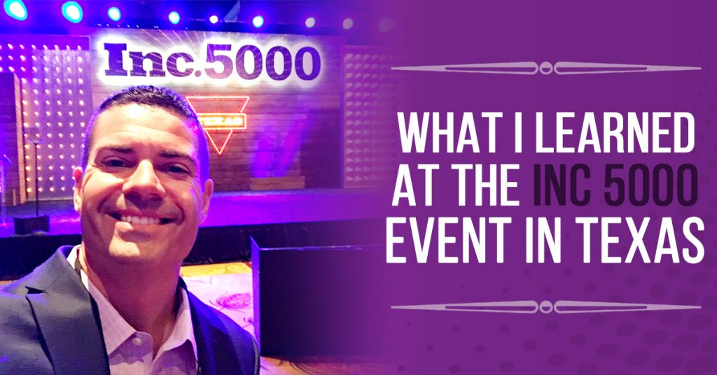 My Notes from the INC 5000 Event in San Antonio