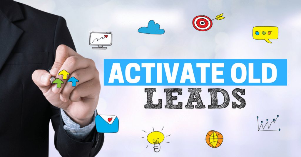 How To Activate Old Leads