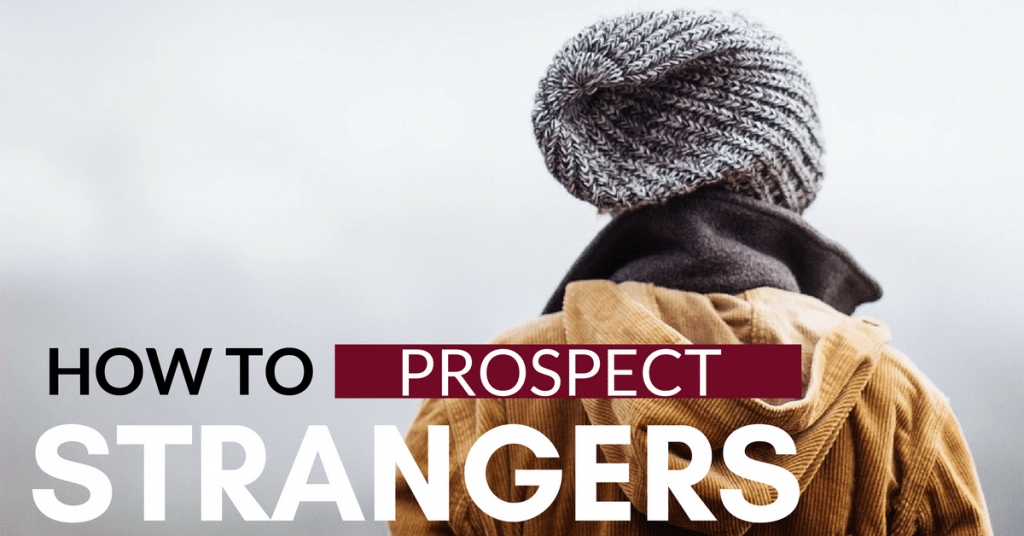 How To Prospect Strangers With Your Network Marketing Business (Or Product)