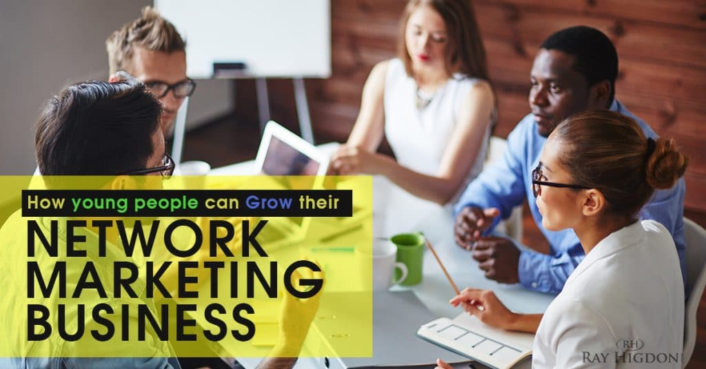 How Young People Can Grow their Network Marketing Business