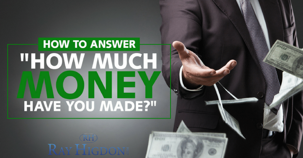 """How To Answer """"How Much Money Have You Made In Network Marketing?"""""""