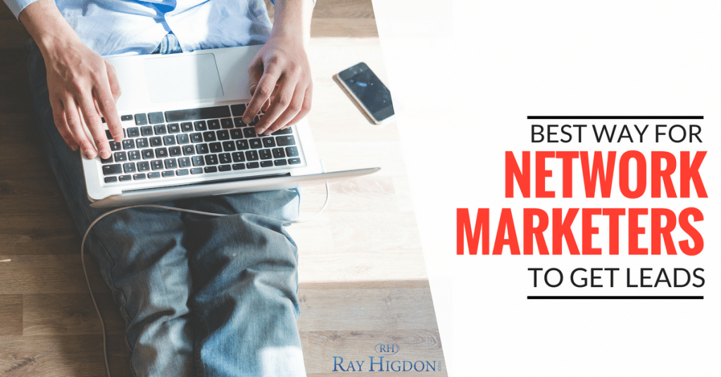 Best Ways For Network Marketers To Generate Leads
