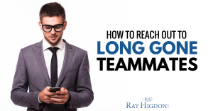 How To Reach Out To Long Gone Network Marketing Teammates