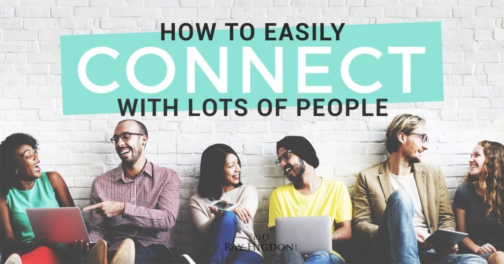 MLM Prospecting: How To Easily Connect With Lots Of People