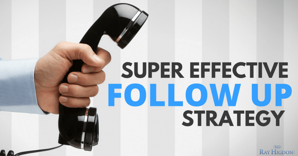 Super Effective Follow Up Strategy for Network Marketing Prospects