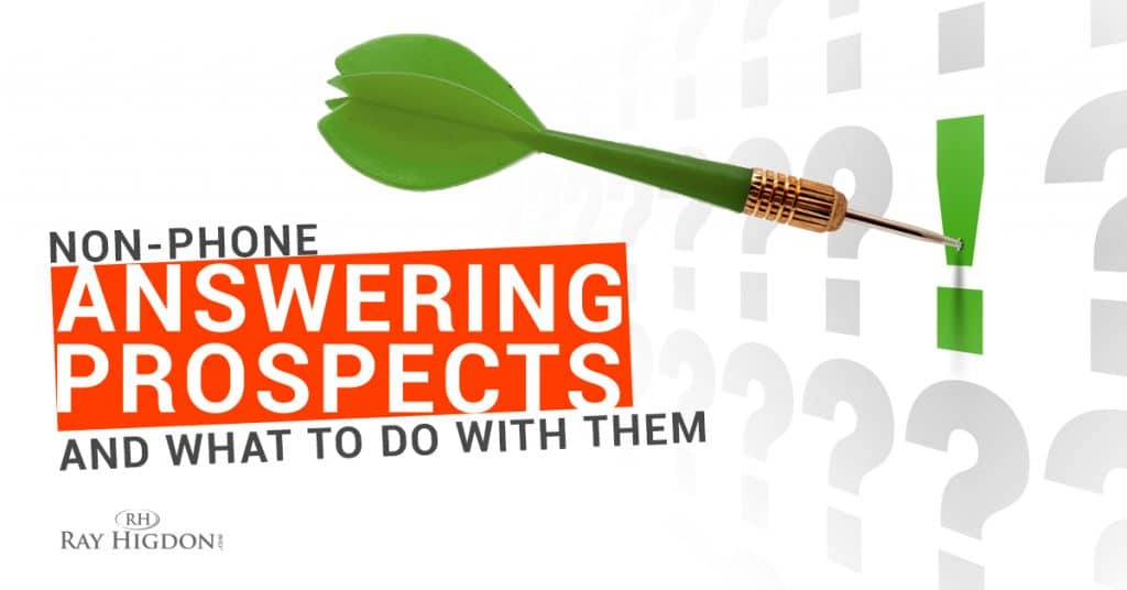 Non-Phone Answering Prospects And What To Do With Them