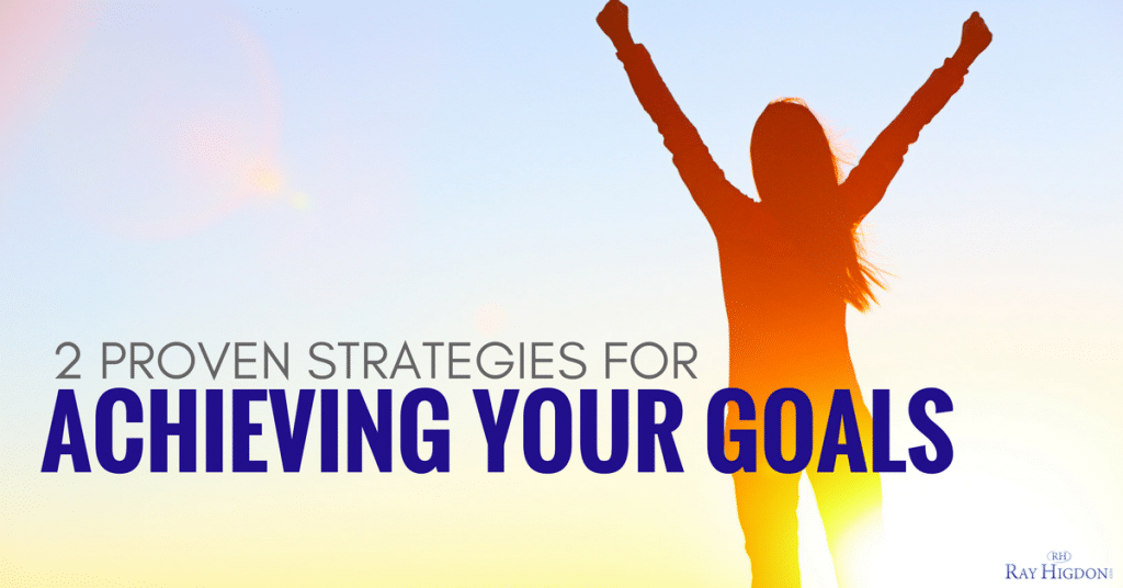 2 Proven Strategies For Achieving Your Goals In Network Marketing
