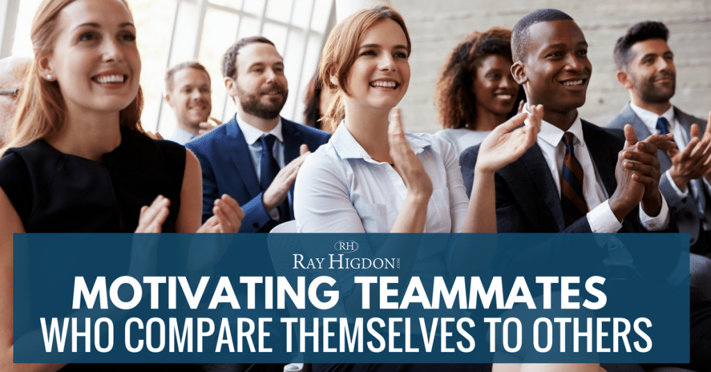 MLM Leadership: Motivating Teammates Who Compare Themselves To Others