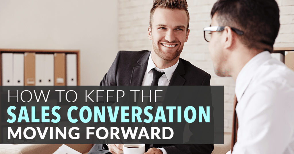 MLM Strategies To Keep The Sales Conversation Moving Forward