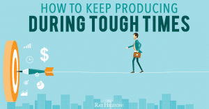 MLM TIPS: How To Keep Producing During Tough Times