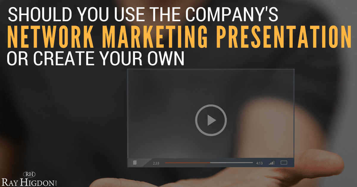 should you use the company s network marketing presentation or