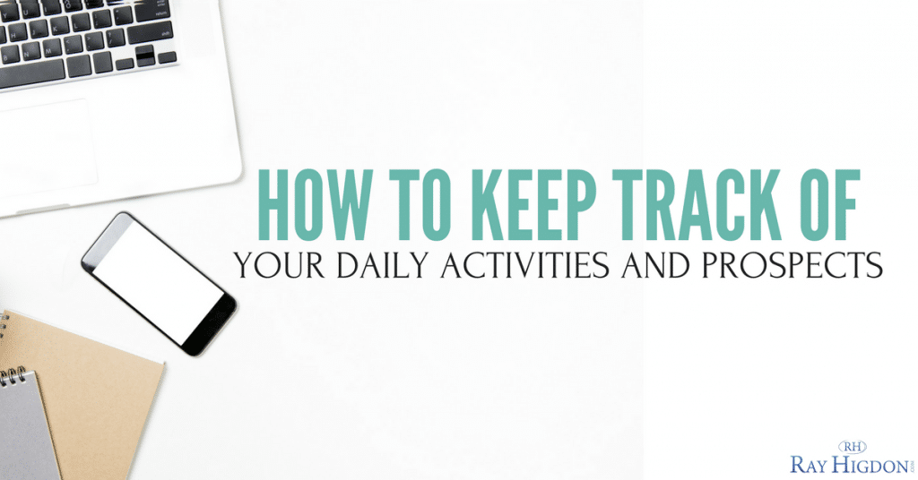 How To Keep Track Of Your Daily Activities And Network Marketing Prospects