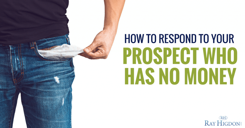 MLM Objections: How To Respond To Your Prospect Who Has No Money