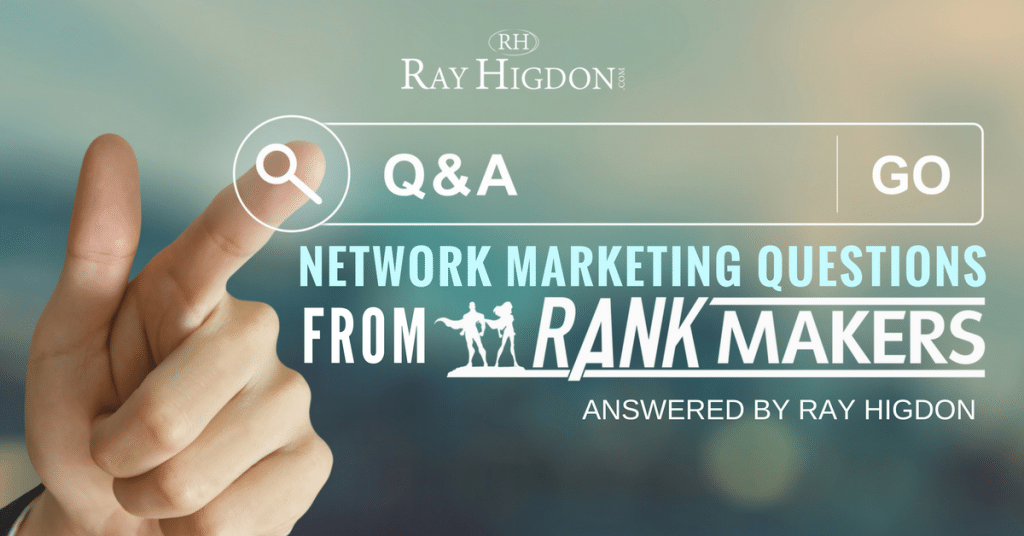 Q & A: Common Network Marketing Questions From Rank Makers