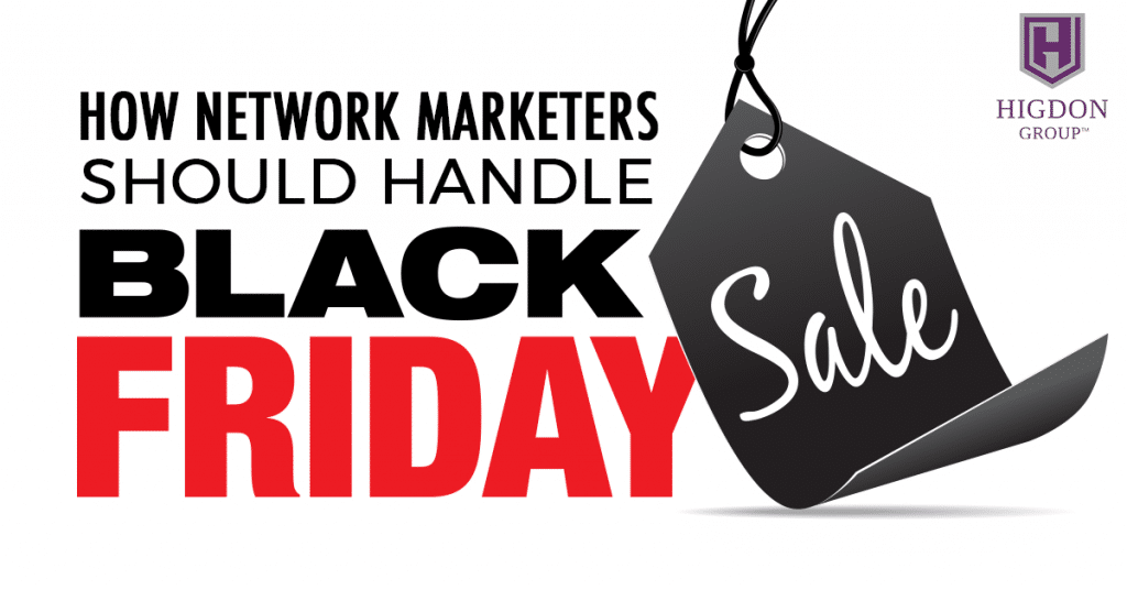 How Network Marketers Should Handle Black Friday