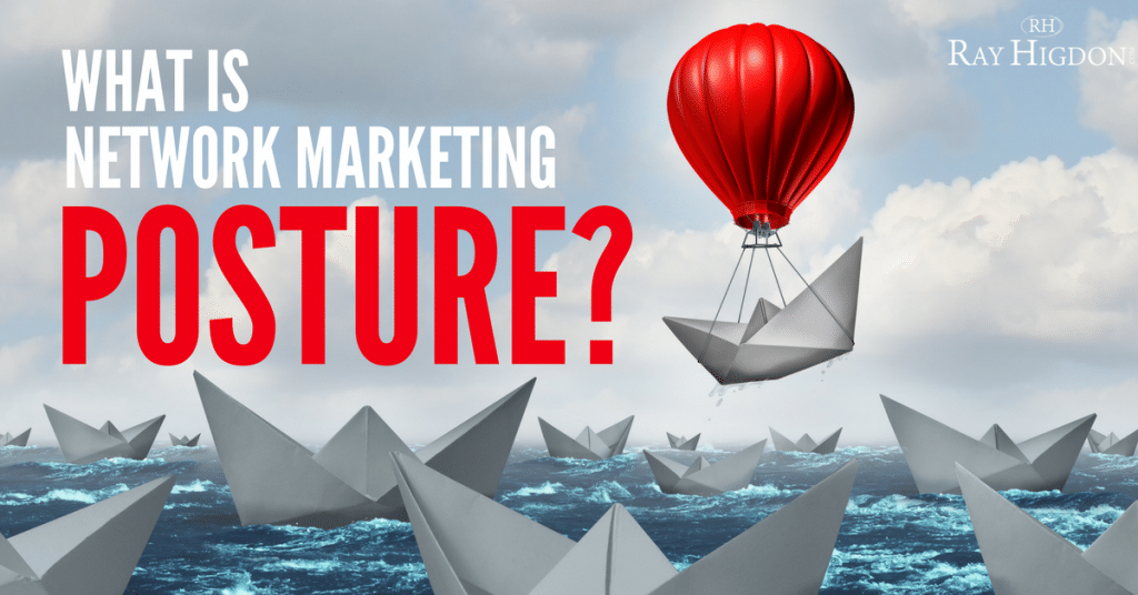 What Is Network Marketing Posture?