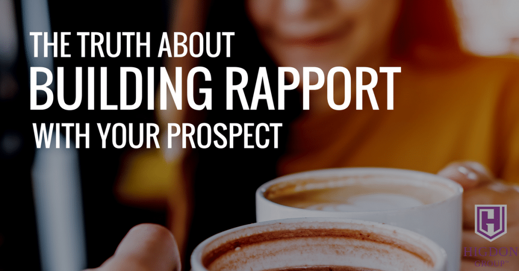 The Truth About Building Rapport With Your Network Marketing Prospect