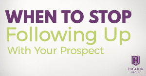 When To Stop Following Up With Your Network Marketing Prospect