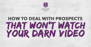 How To Deal With Network Marketing Prospects That Won't Watch Your Darn Video
