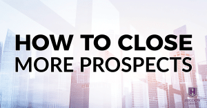 How To Close More MLM Prospects