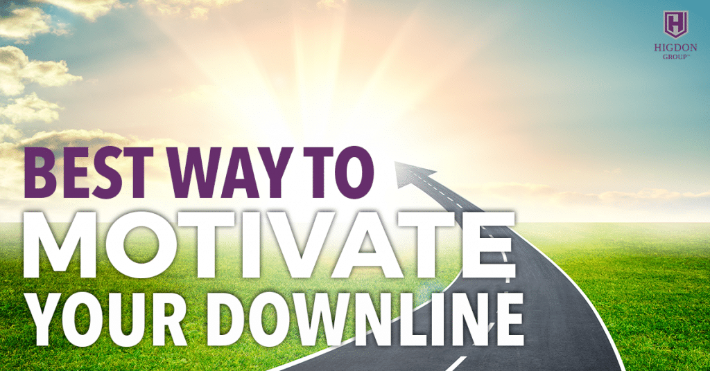 Best Way To Motivate Your Network Marketing Downline
