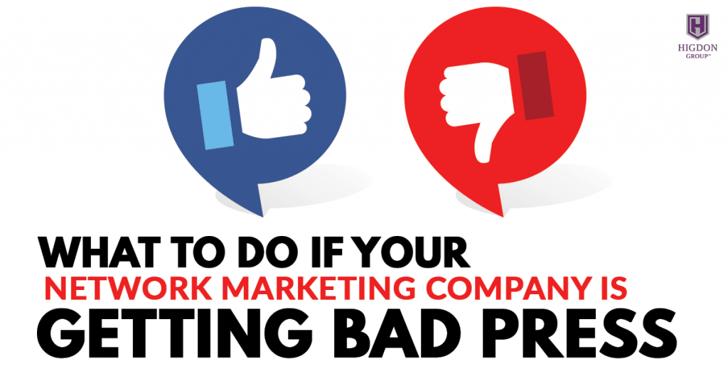 What To Do If Your Network Marketing Company Is Getting Bad Press