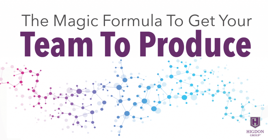 The Magic Formula To Get Your Network Marketing Team To Produce