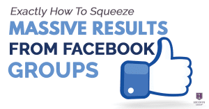 Exactly How To Squeeze Massive Results From Facebook Groups