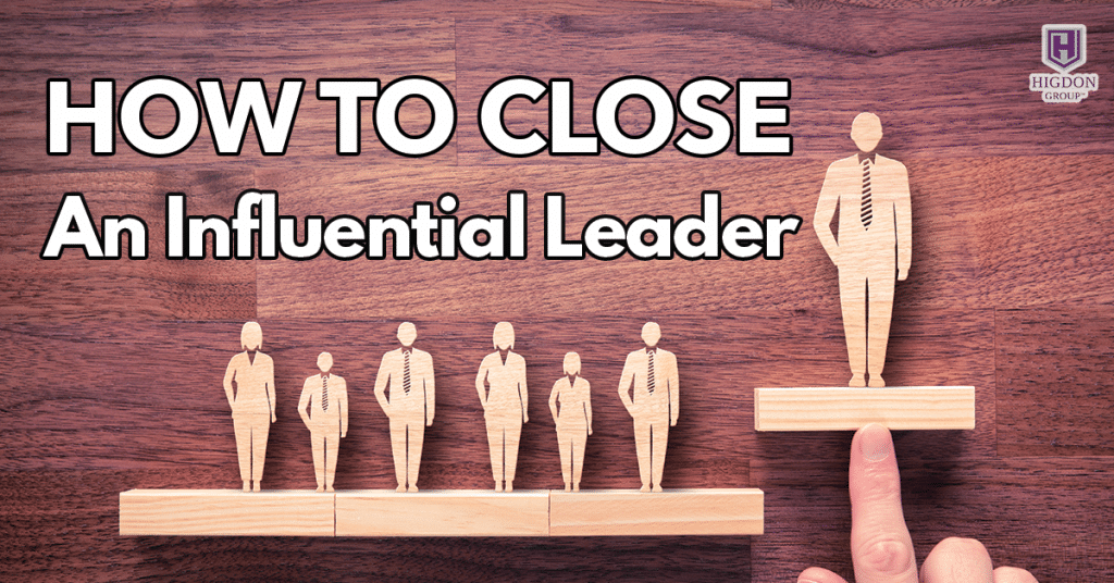 MLM Closing: How To Close An Influential Leader
