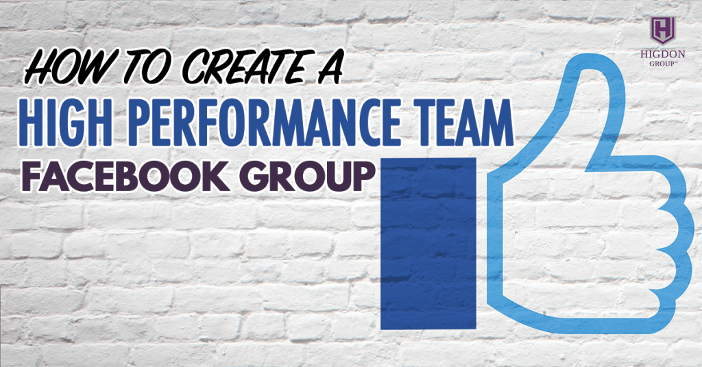 How To Create A High Performance Network Marketing Team Facebook Group