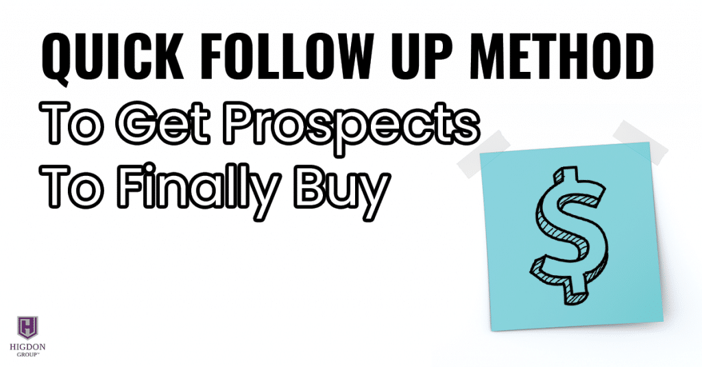 Quick Follow Up Method To Get Network Marketing Prospects To Finally Buy