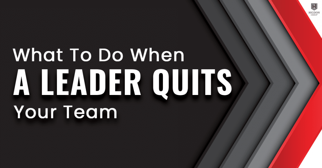 What To Do When A Leader Quits Your Network Marketing Team