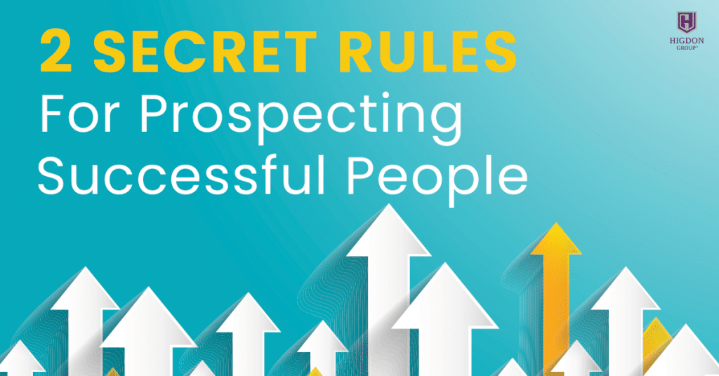 2 Secret Rules For Prospecting Successful People