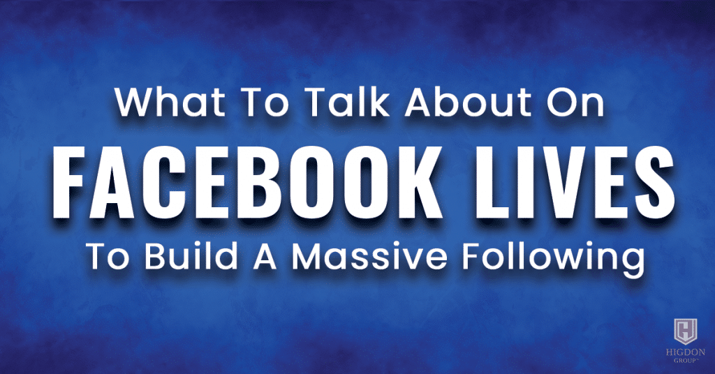 What To Talk About on Facebook Lives To Build A Massive Following