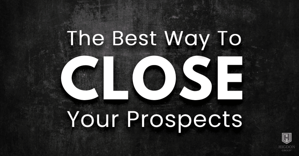 The Best Way To Close Your Network Marketing Prospect
